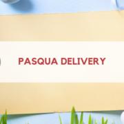 pasqua delivery